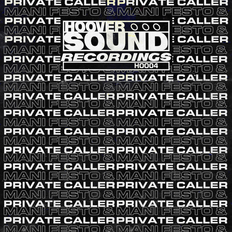 Hooversound Presents - Private Caller & Mani Festo (Hooversound)