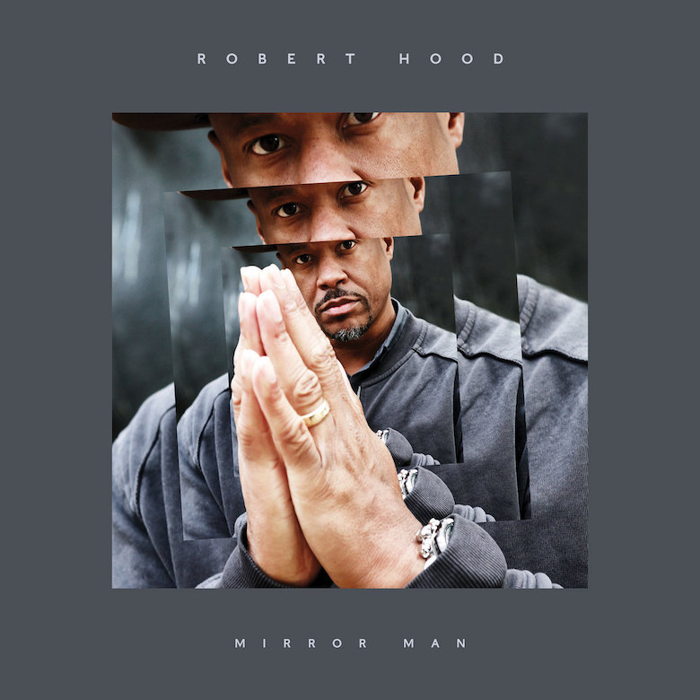 Robert Hood - Mirror Man (Rekids)