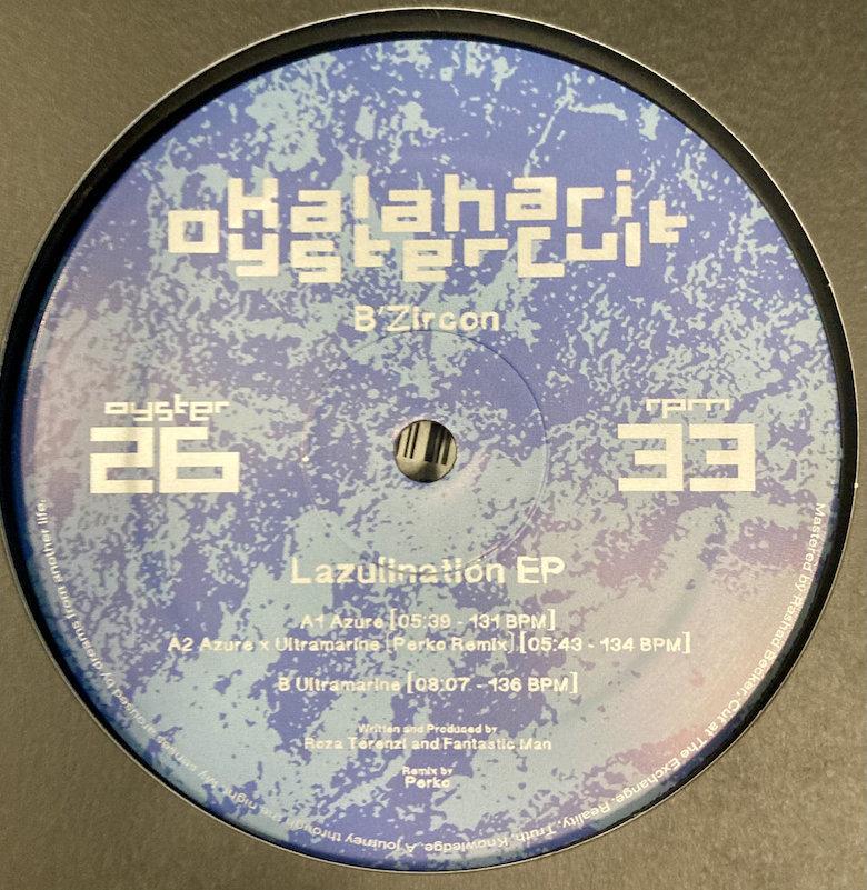 B'Zircon - Lazulination EP (Kalahari Oyster Cult)