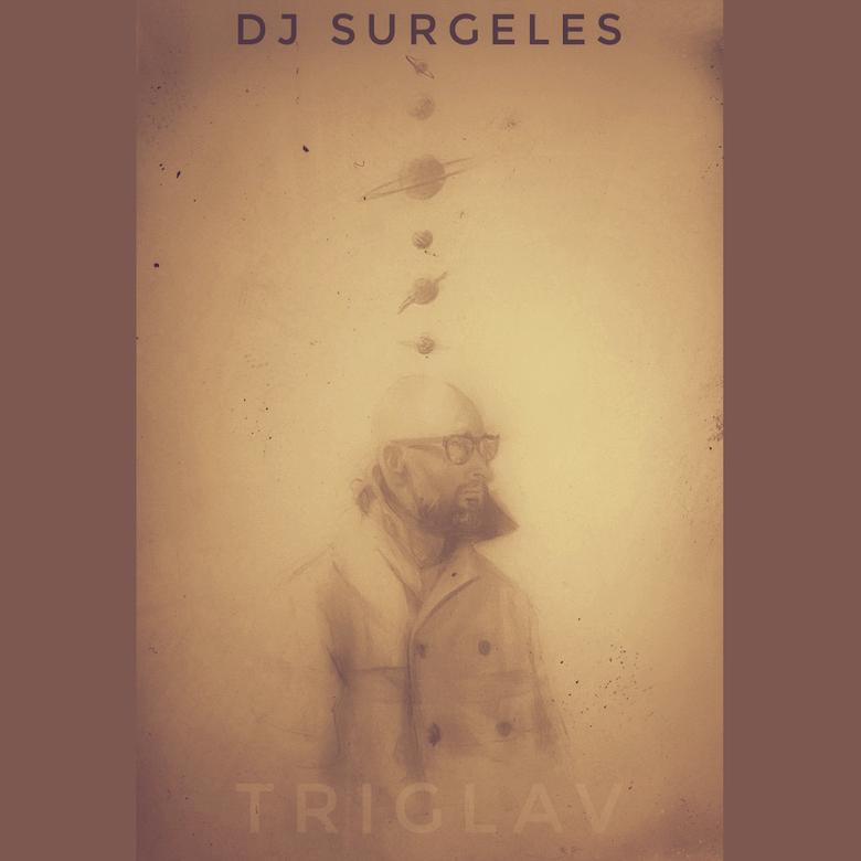 DJ Surgeles – Triglav (Axis)