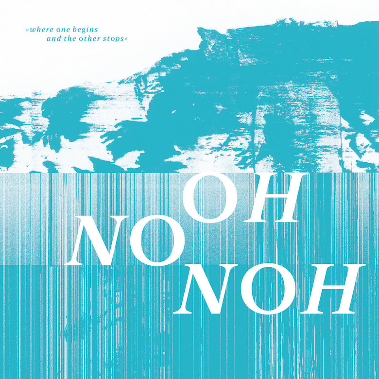 Oh No Noh – where one begins and the other stops (Teleskop)