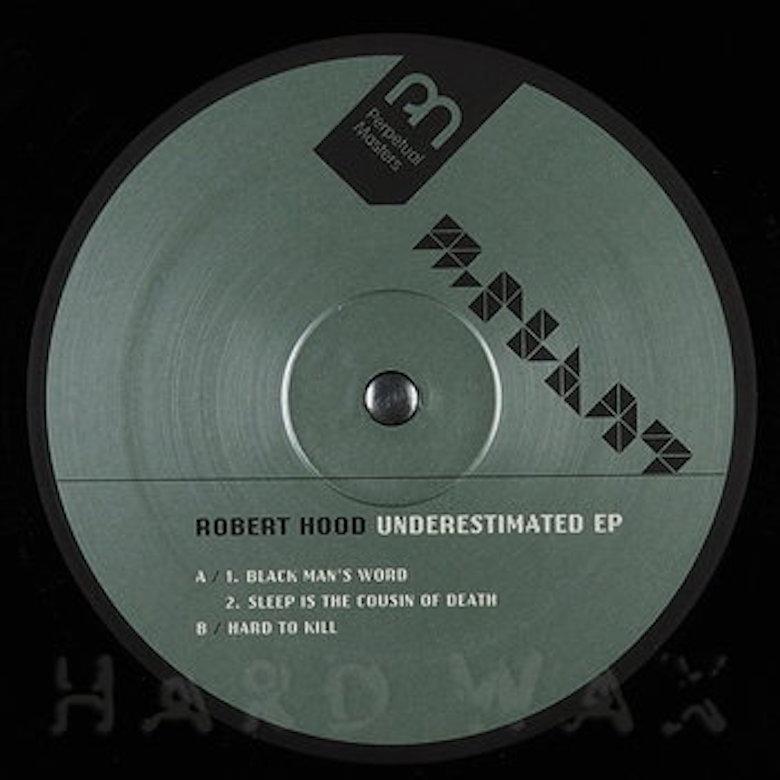 Robert Hood – Underestimated EP (M-Plant)