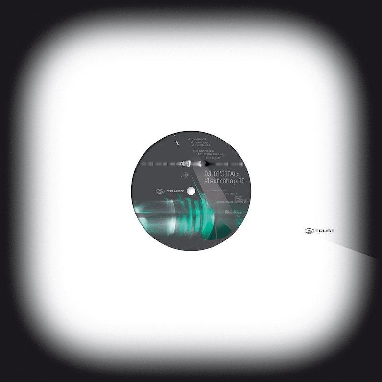 DJ Di'jital – ElectroHop II (Trust)