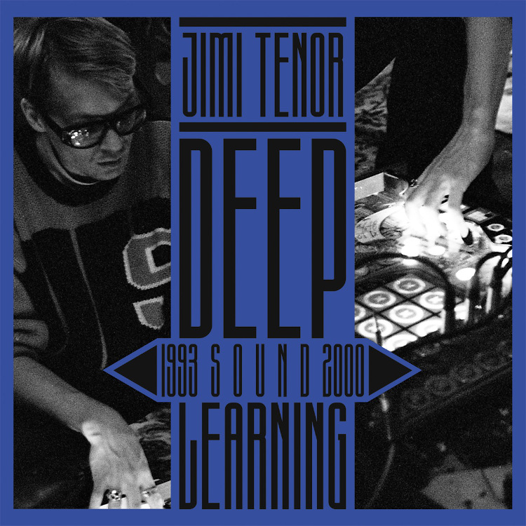 Jimi Tenor – Deep Sound Learning (1993 - 2000) (Bureau B)