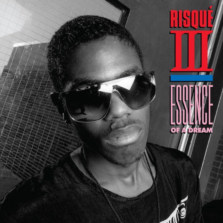 Risqué III – Essence Of A Dream (Dark Entries) Reissue K-Alexi Shelby
