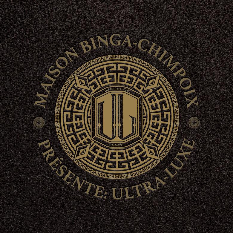 Sam Binga, Chimpo – Maison Bingâ Chimpoix presents Ultra Luxe (Critical Music)