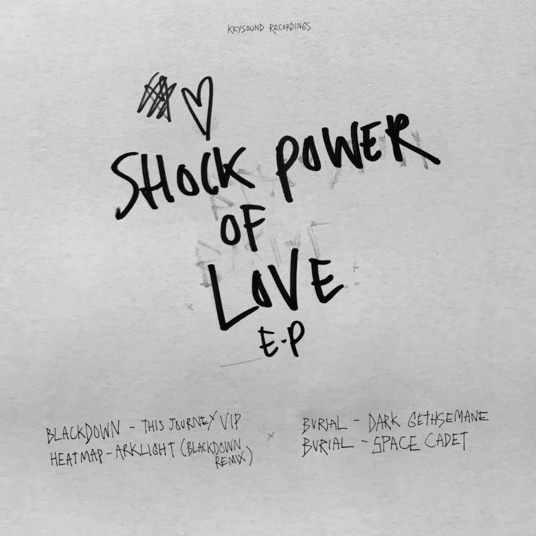 Burial + Blackdown Shock Power of Love EP (Keysound)