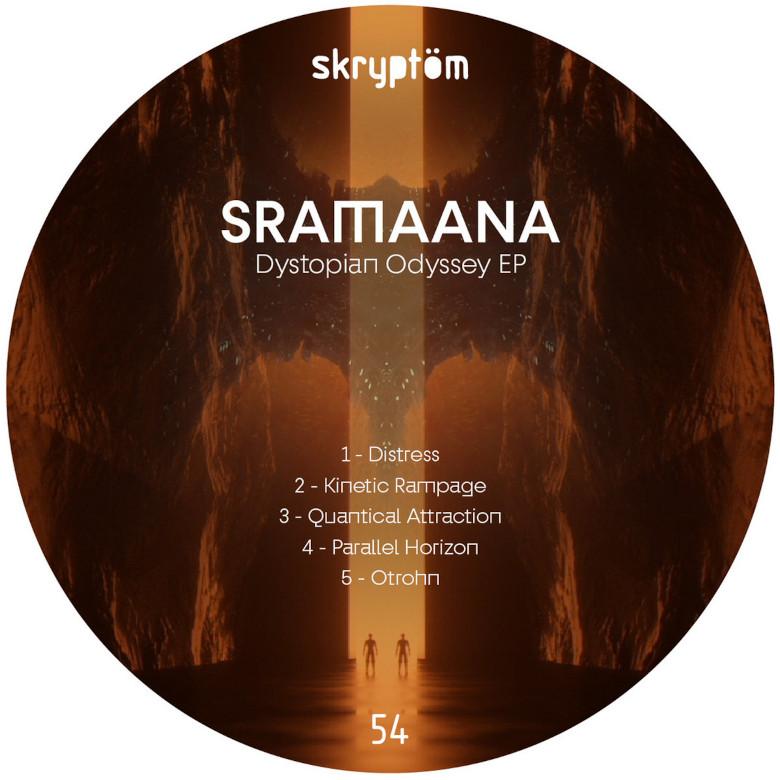 SRAMAANA - Dystopian Odyssey EP (Skryptoem)