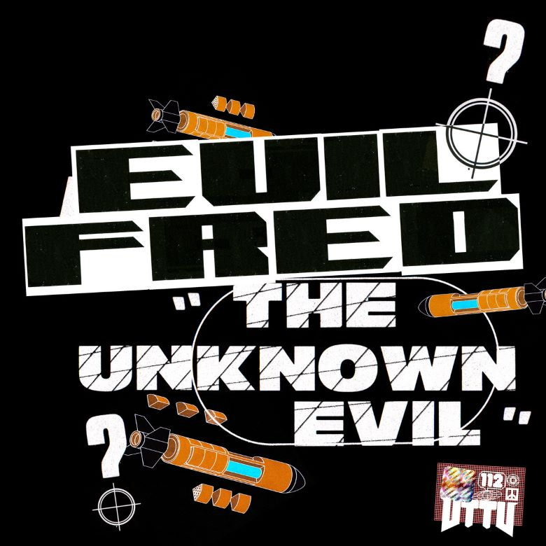 Evil Fred - The Unknown Evil EP