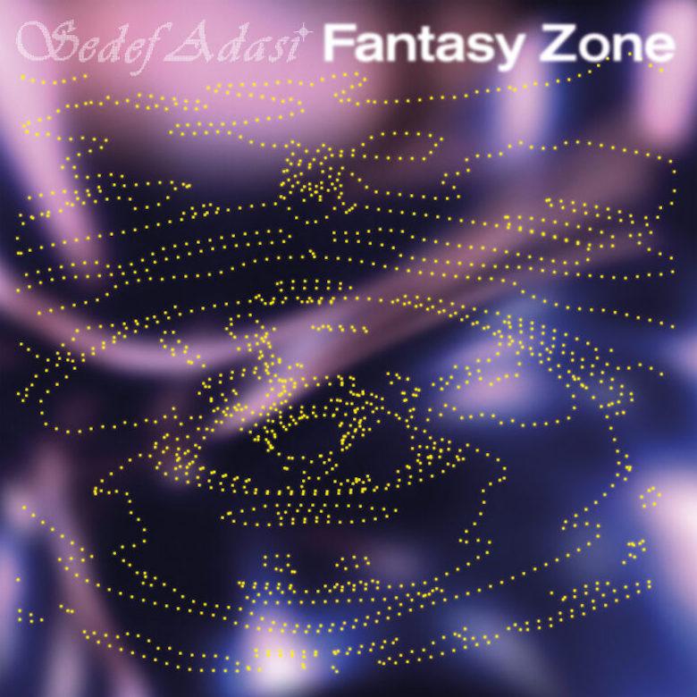 Sedef Adasi - Fantasy Zone (Public Possession)