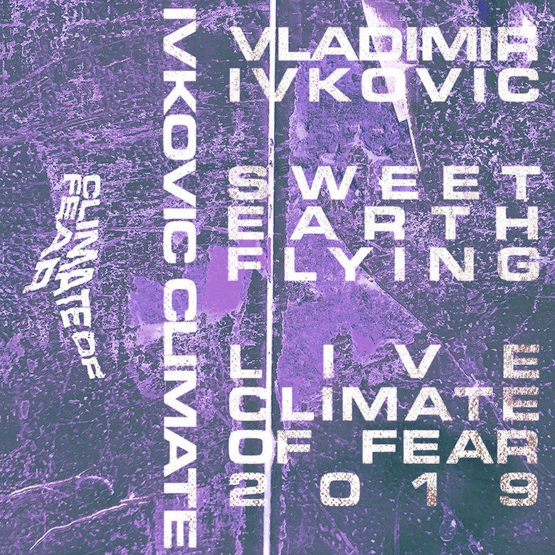 Vladimir Ivkovic - Sweet Earth Flying