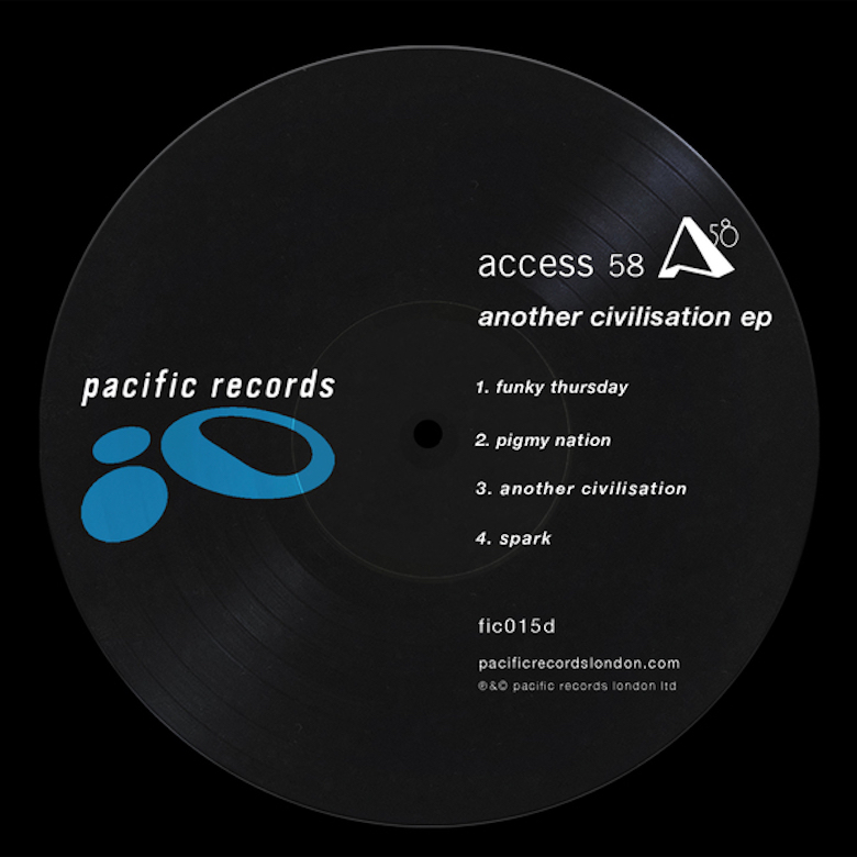 Access 58 – Another Civilisation EP (Pacific Records)