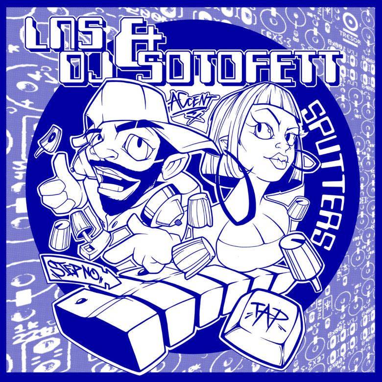 DJ Sotofett LNS - Sputters