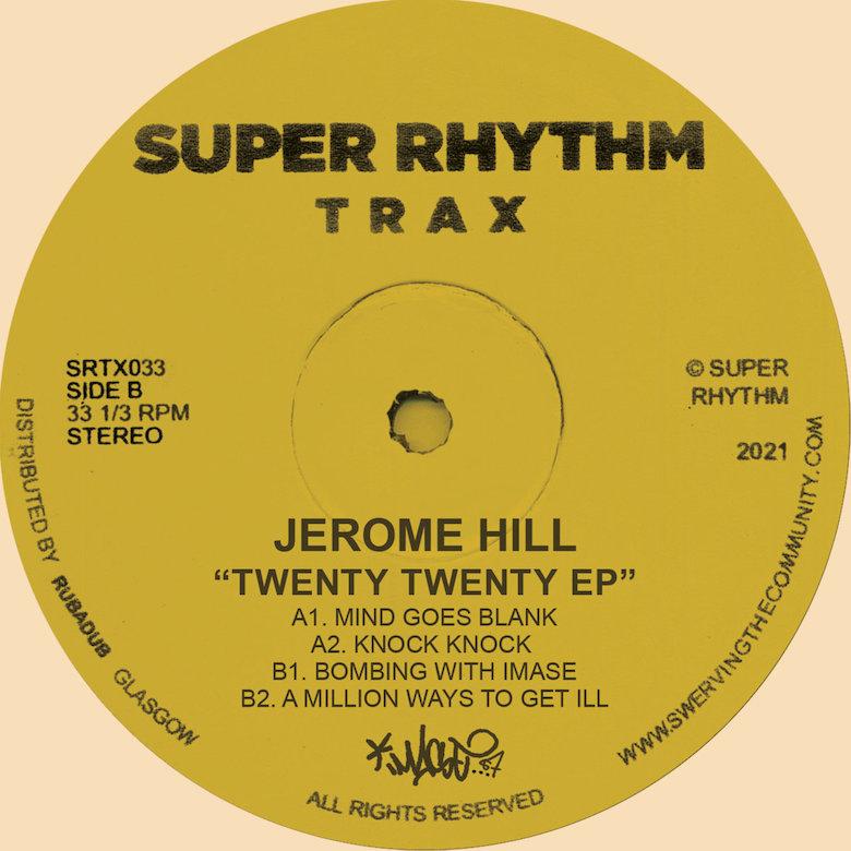 Jerome Hill – Twenty Twenty EP (Super Rhythm Trax)