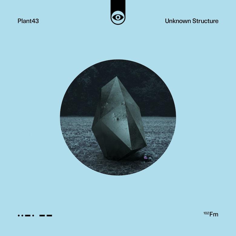 Plant43 – Unknown Structure EP (Future Massive)