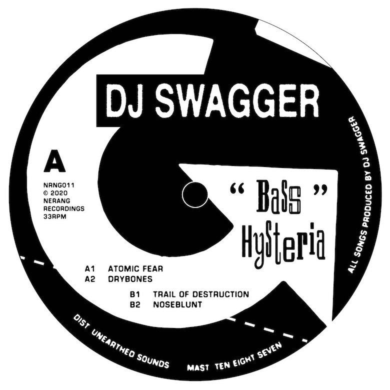 DJ Swagger - Bass Hysteria EP Track- B2. Noseblunt