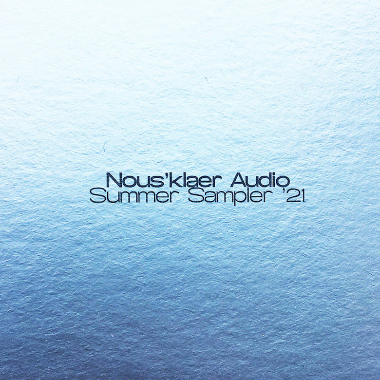 Diverse – Summer Sampler '21 (Nous'klaer Audio)