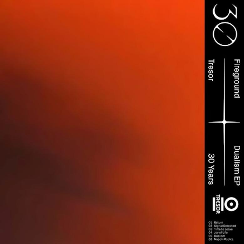 Fireground - Dualism EP [Tresor 326]