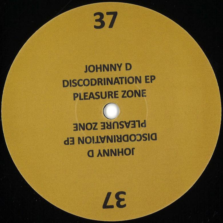 Johnny D - Discodrination EP (Pleasurezone)