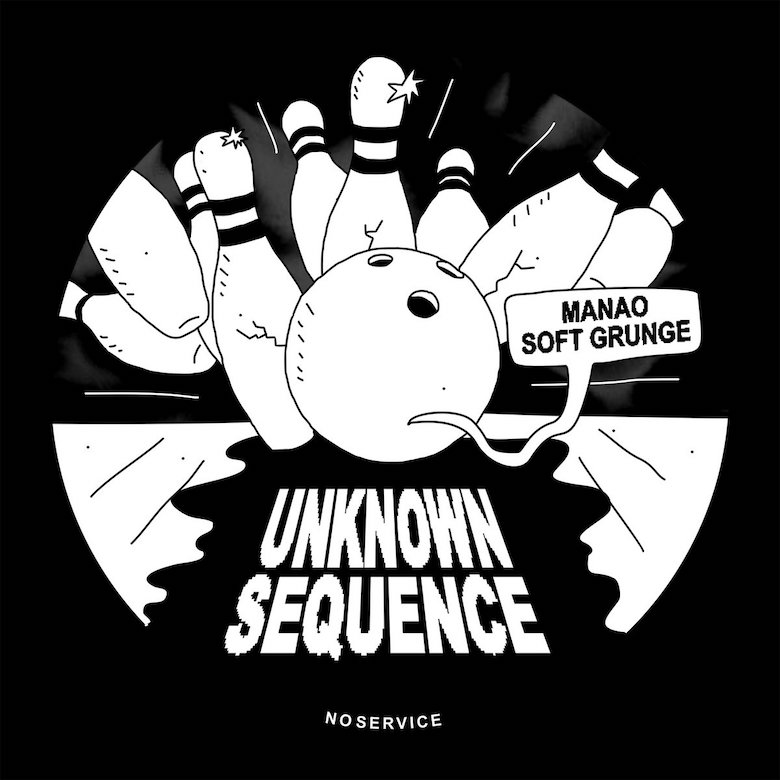 Manao X Soft Grunge - Unknown Sequence EP