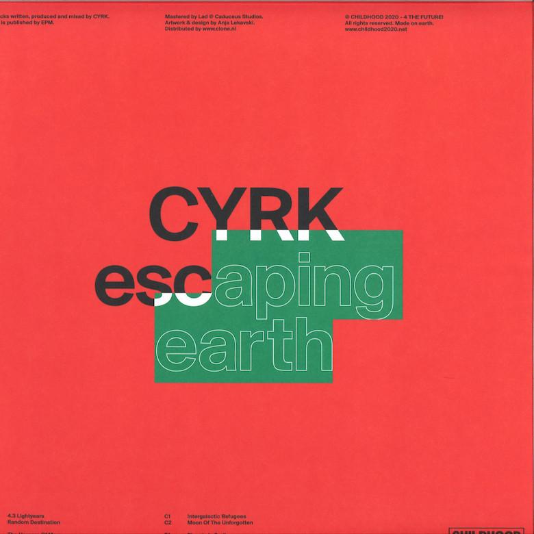 CYRK – Escaping Earth (Childhood)