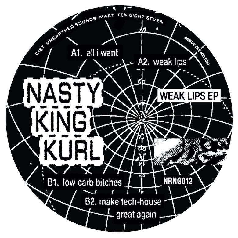 Nasty King Kurl – Weak Lips (Nerang)